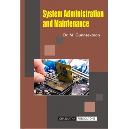 SYSTEM ADMINISTRATION AND MAINTAINANCE