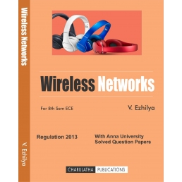 WIRELESS NETWORKS (ISBN-13:978-81-933409-4-3)